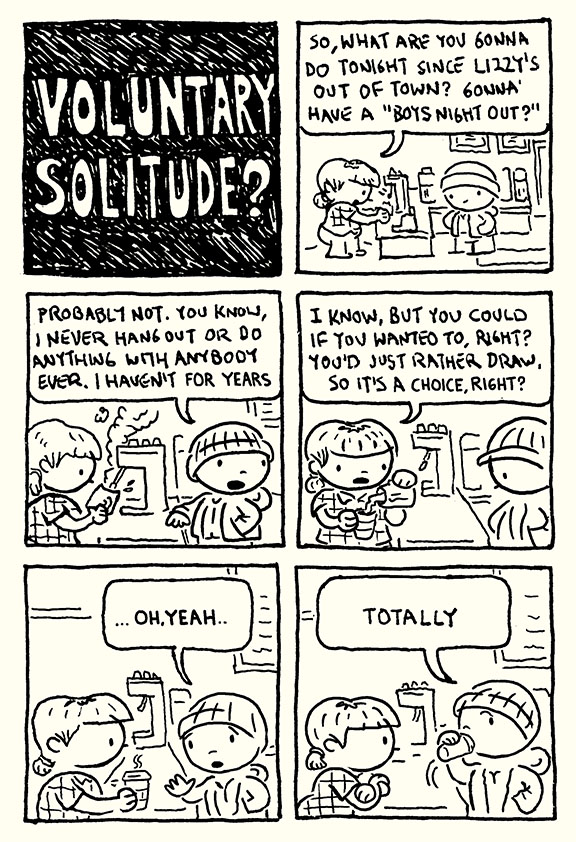 voluntary solitude